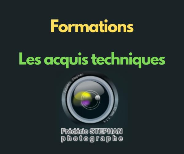 Formation - Les acquis techniques
