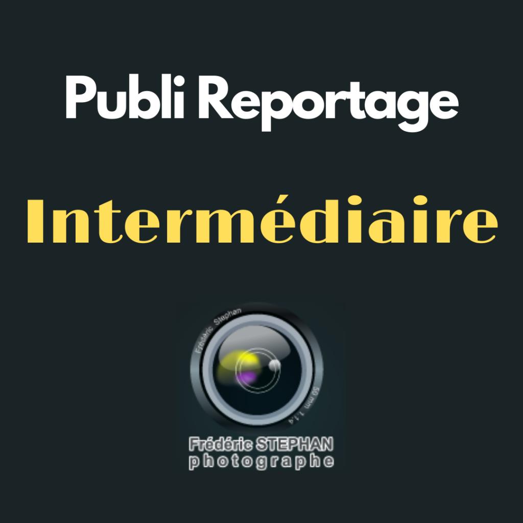 PubliReportage Intermédiaire