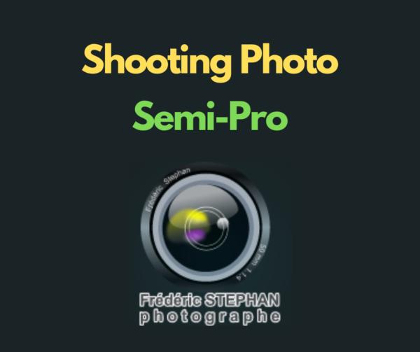 Shooting photo semi Pro